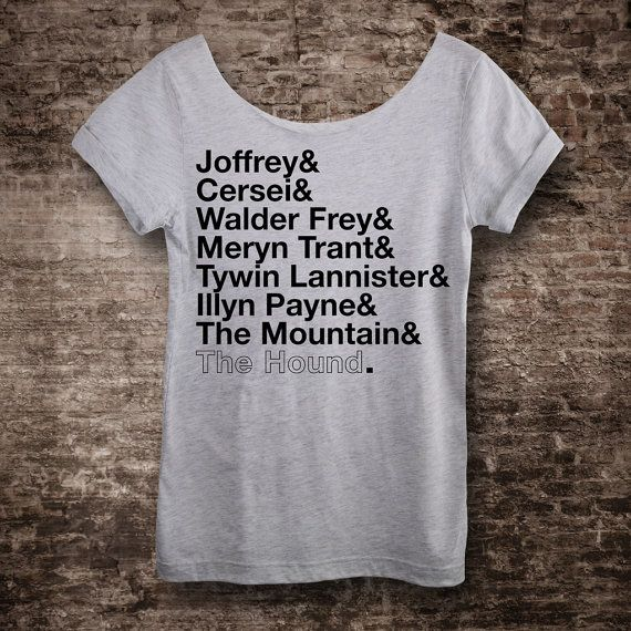 Game of Thrones Shirt ARYA STARK Shirt. Aryas List Womens Off The Shoulder Tee Winter Is Coming Valar Morghulis Shirt All Men Must Die  I know this is neither the full list from the books, nor the complete 11 names Arya has listed over the course of the show. For the sake of simplifying the design, I chose to eliminate the 3 names from the Brotherhood subplot (which never went anywhere), and so that all the names fell into the Lannister cohort…