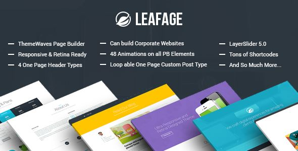 Leafage - One Page & Corporate Responsive Theme   http://themeforest.net/item/leafage-one-page-corporate-responsive-theme/6569312?ref=damiamio         We are Professional Wordpress Development Team and focusing to help our customers and growing with together. Every support and every themes are from our heart and we will reply as fast as we can.   Our page builder based on lot's of user experience which has 30+ Shortcode based elements. Every page builder item can be easily configurable and…