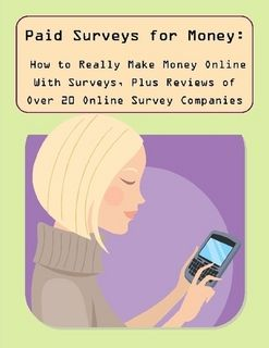 Paid Surveys for Money: How to Really Make Money Online With Surveys ...