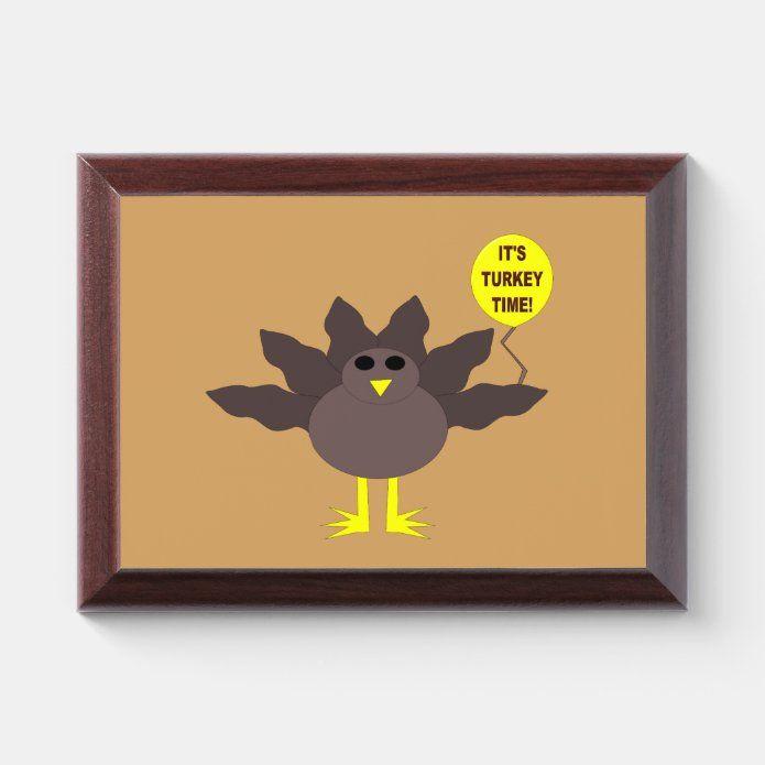 Turkey Time Thanksgiving Award Plaque Zazzle Com Award Plaque Custom Holiday Card Turkey Time