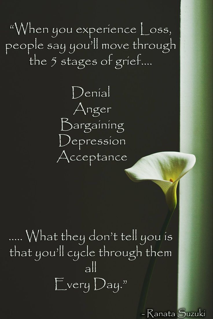 This couldn't be more true. The stages of grief are more like phases than stages - there is no finite beginning and end to each stage and you can pass in and out of different stages over time.