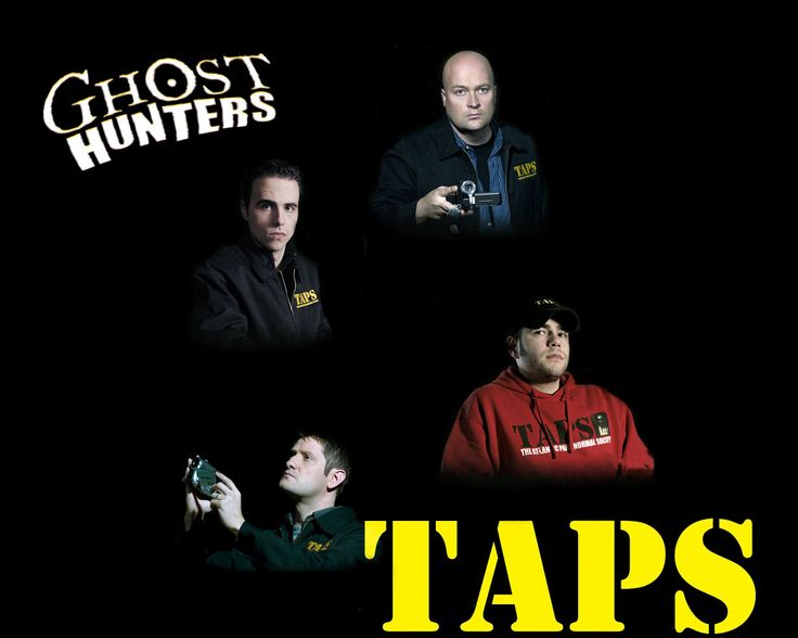 Ghost hunters - Taps