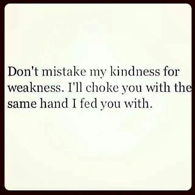 don't take advantage of my kindness - Google Search