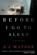 (Honorable Mention) Before I Go to Sleep, by S.J. Watson