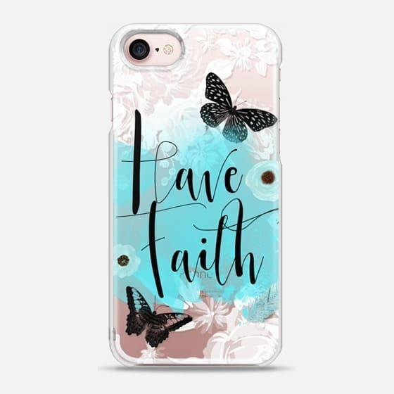 Have Faith - Snap Case