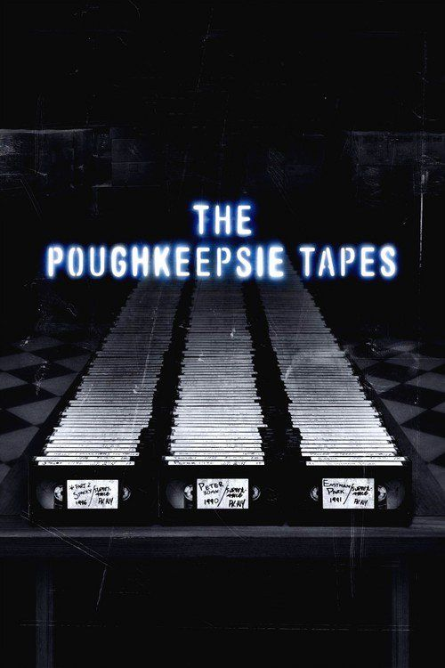 The Poughkeepsie Tapes (2007) - Watch The Poughkeepsie Tapes Full Movie HD Free Download - Watch The Poughkeepsie Tapes (2007) full-Movie Free HD Download