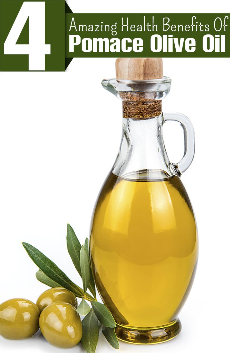 4 Amazing Health Benefits Of Pomace Olive Oil