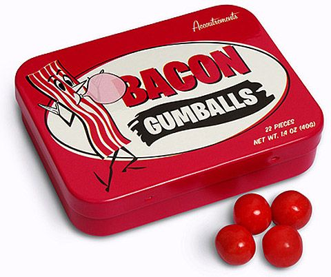 Bacon Gumballs anyone? — Lost At E Minor: For creative people