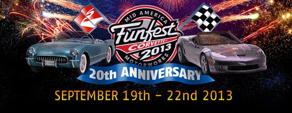 2013 marks 20 years of Corvette Funfest, 40 years of Mid America Motorworks and 60 years of the Corvette.