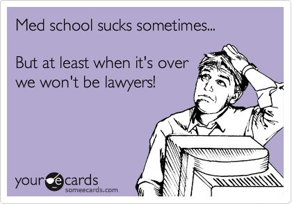 """""""school sucks sometimes"""" and """"at least"""" and """"lawyers"""""""