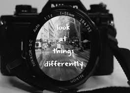 look at things differently