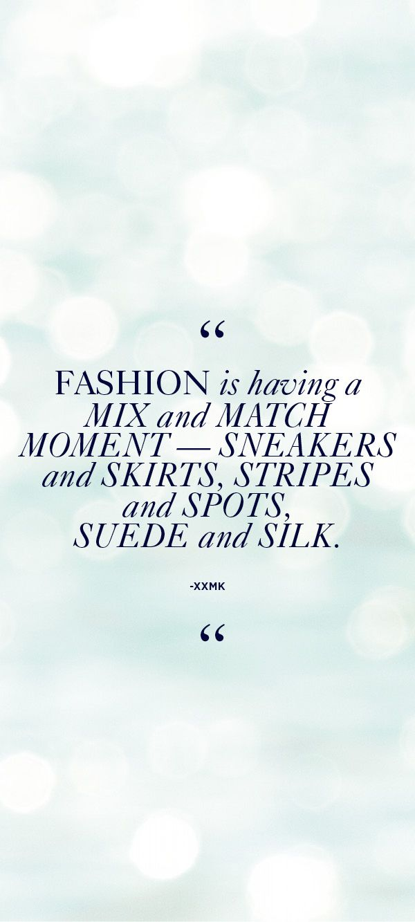Fashion is having a mix and match moment—sneakers and skirts, stripes and spots, suede and silk. – xxMK #StyleTip