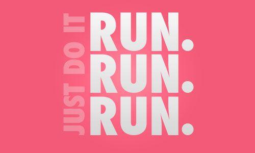 run run run. every damn day.