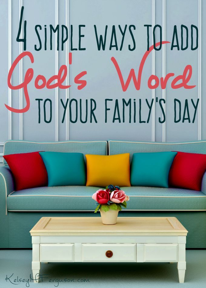 Teaching your children about God doesn't have to be overwhelming. Here are 4 simple ways to add Scripture into your family's day!