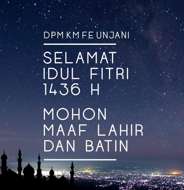 Selamat Idul Fitri 1436 Hijirah DMP KM FE