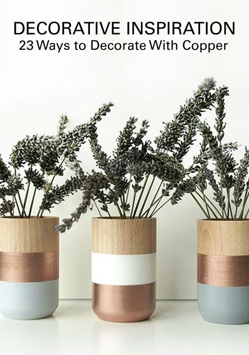 The 25 best Copper spray paint ideas on Pinterest Copper decor
