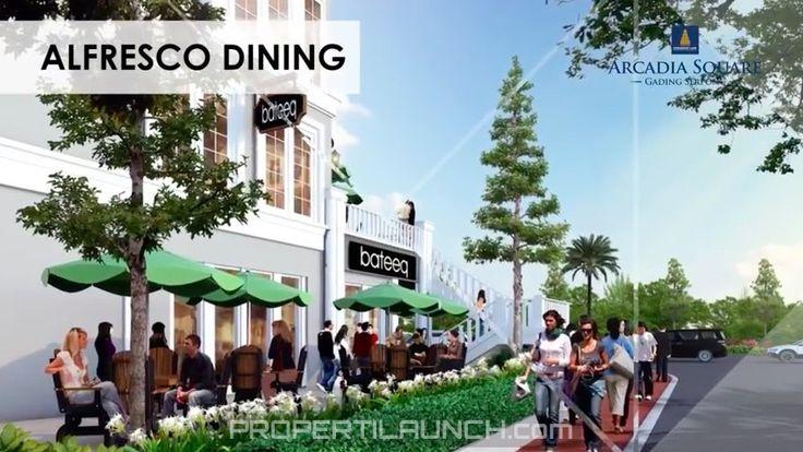 Alfresco Dining concept Arcadia Square Serpong Shophouse