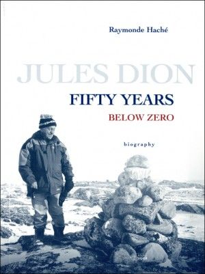 [Jules Dion, Fifty Years Below Zero]  The biography of Jules Dion, Missionary Oblate of Mary Immaculate, relates the story of a life that spans over half a century among the Inuit of Nunavik. Fifty Years Below Zero puts us directly in contact with the daily life of the Inuit, their culture, their way of thinking and their perception of the world. During the last fifty years, the Inuit have undergone significant changes due to a sedentary lifestyle.