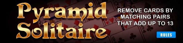 Pyramid solitaire game with deck of cards arrange like a pyramid, by removing the cards matching pairs that add up to 13 makes you a winner see it here http://www.fantaz.com/biz/index.htm?zbo=FA670325675ECAD