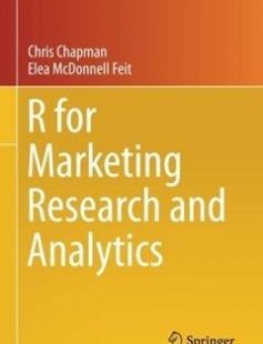 R for Marketing Research and Analytics free download by Christopher N. Chapman Elea McDonnell Feit ISBN: 9783319144351 with BooksBob. Fast and free eBooks download.  The post R for Marketing Research and Analytics Free Download appeared first on Booksbob.com.