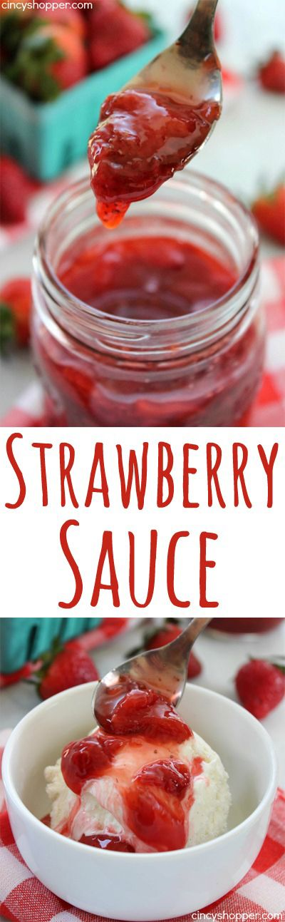 Strawberry Sauce- Great on ice cream this summer. Also perfect for pancakes, waffles, cakes, cheesecakes, and more.