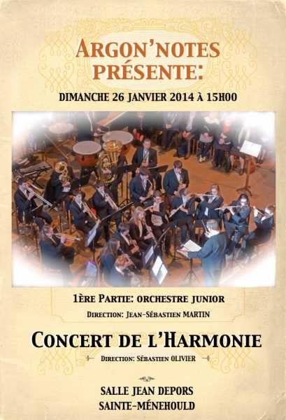 Concert de l'Harmonie Argonn'Notes. Le dimanche 26 janvier 2014 à sainte-menehould.  15H00