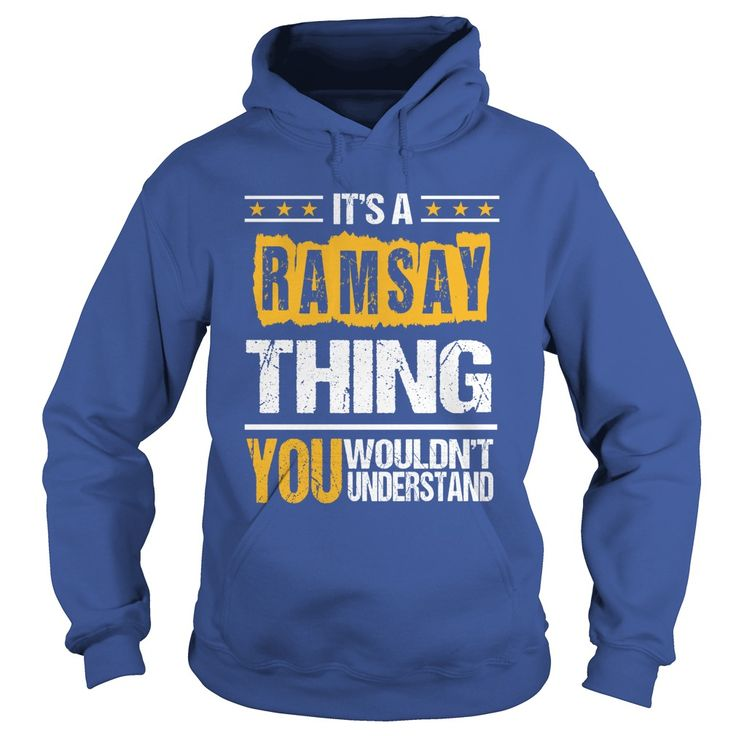 Proud To Be RAMSAY Tshirt #gift #ideas #Popular #Everything #Videos #Shop #Animals #pets #Architecture #Art #Cars #motorcycles #Celebrities #DIY #crafts #Design #Education #Entertainment #Food #drink #Gardening #Geek #Hair #beauty #Health #fitness #History #Holidays #events #Home decor #Humor #Illustrations #posters #Kids #parenting #Men #Outdoors #Photography #Products #Quotes #Science #nature #Sports #Tattoos #Technology #Travel #Weddings #Women
