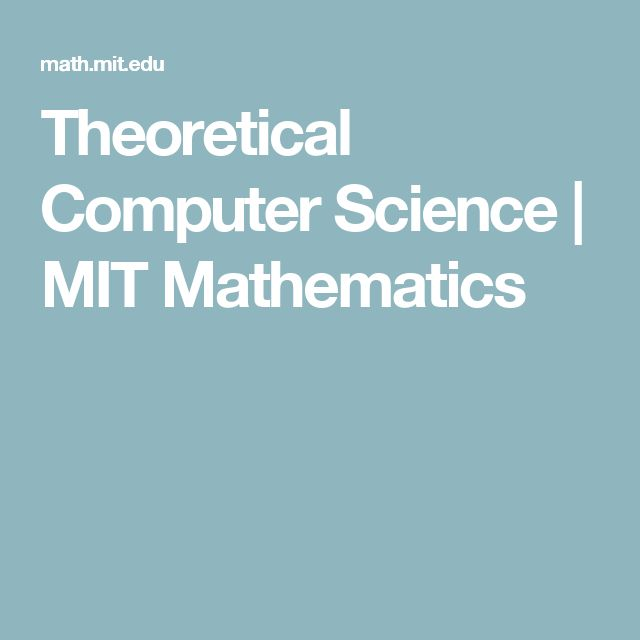 Theoretical Computer Science | MIT Mathematics