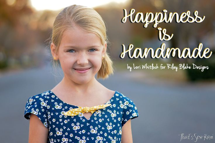 Happiness is Handmade: Collection by Lori Whitlock for Riley Blake Designs