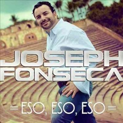 Joseph Fonseca - Eso Eso Eso