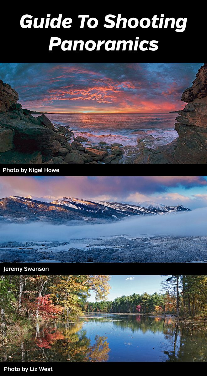 Steps and tips for shooting the best panoramic landscape photos