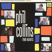 72. Two Hearts - Phil Collins