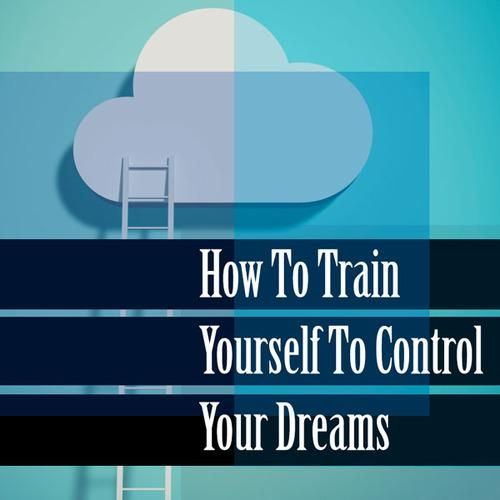 How to Train Yourself to Control Your Dreams // Research suggests 50 percent of people have experienced lucid dreaming in their lifetime. Here's how to be one of them.