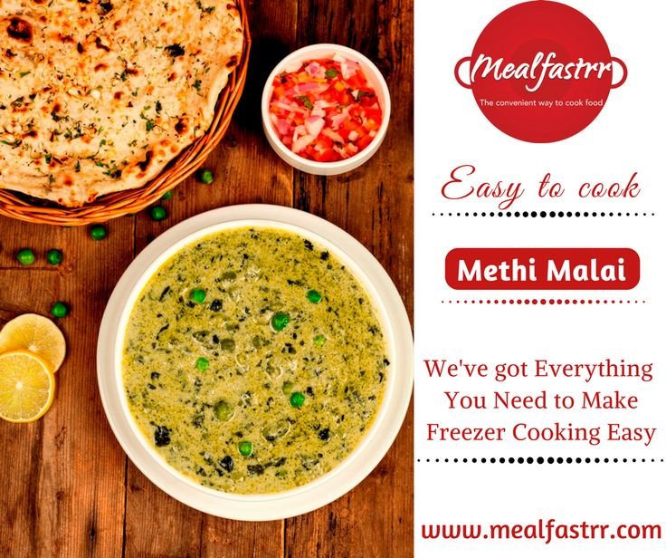 Easy to cook Methi Malai We've got Everything You Need to Make Freezer Cooking Easy! #mealfastrr #easy_to_cook #methi_malai shop now at mealfastrr.com