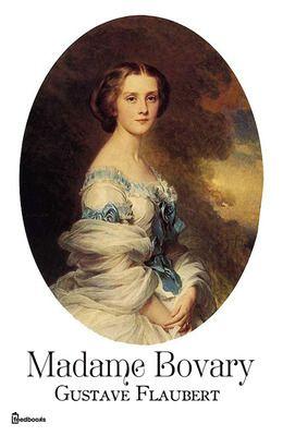 Gratis ebook: Madame Bovary, Gustave Flaubert - Tips voor je vakantie in Frankrijk