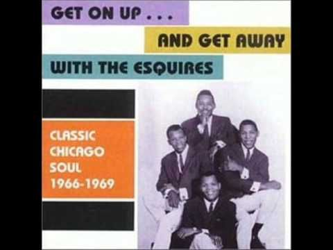 The Esquires - Get On Up 1967