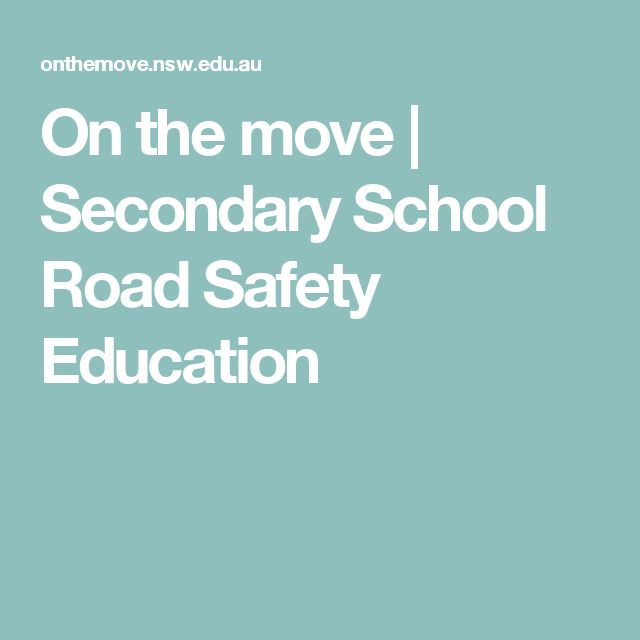On the move | Secondary School Road Safety Education