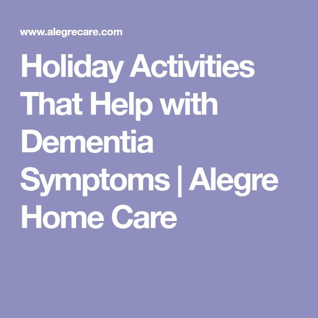 Holiday Activities That Help with Dementia Symptoms | Alegre Home Care