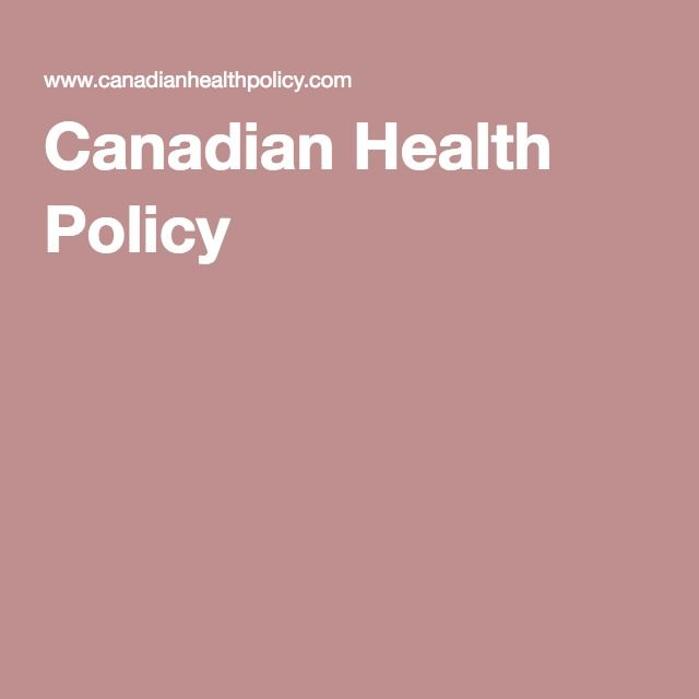 Canadian Health Policy