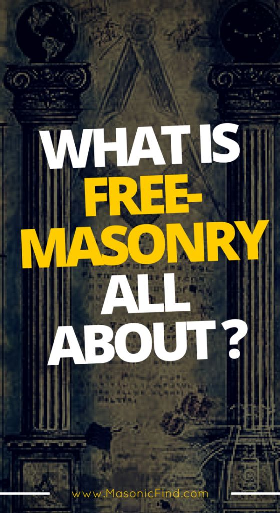What Is Freemasonry All About? - Masonic Find