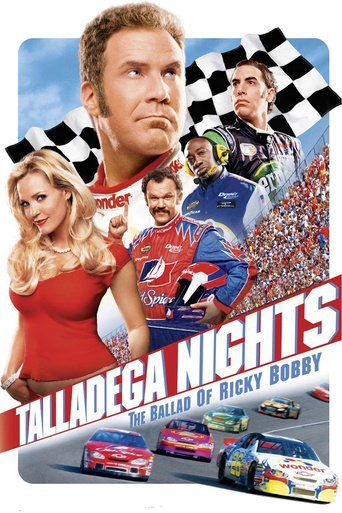 Talladega Nights: The Ballad of Ricky Bobby (2006)…