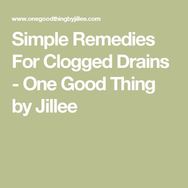 25 Best Ideas About Clogged Drains On Pinterest