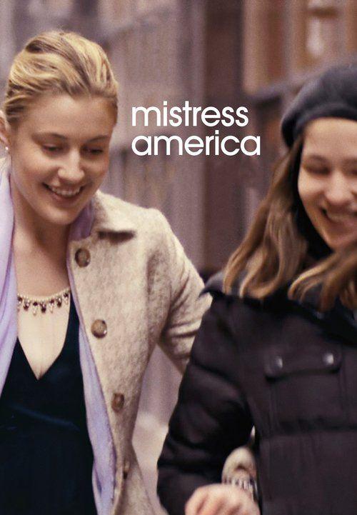 Mistress America (2015) - Watch Mistress America Full Movie HD Free Download - Watch Mistress America (2015) full-Movie Free HD Download