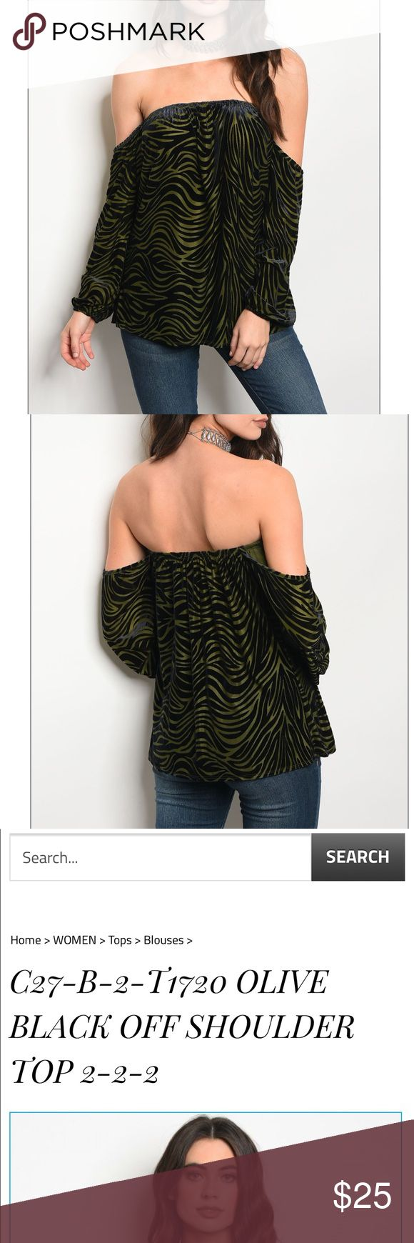 """PREORDER Black Olive Off Shoulder Top Tiger striped printed olive Black Off Shoulder Top.  Goes great with the black velvet leggings also in my closet. 60% Polyester 30% Nylon 10% Spandex. BUST RUNS SMALL. Please size up. Not recommended for a long torso. Measurements for small are: Length-21"""" Bust-30"""" Waist-34"""". Arrives Friday, 10/27 Style En Rose' Tops Blouses"""