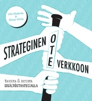 Ida Hakola, Ilona Hiila: Strateginen ote verkkoon