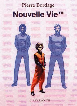 Nouvelle vie ™ de Pierre Bordage (2004) ©Gess