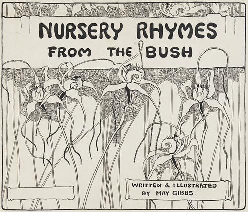 Nursery Rhymes from the Bush 1909, by May Gibbs.