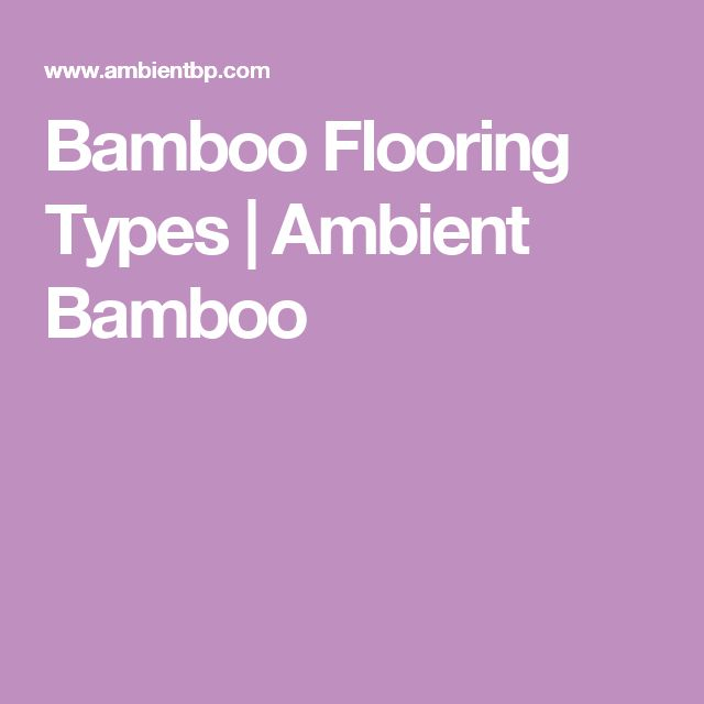 615 Best Images About Bamboo Flooring On Pinterest Wide