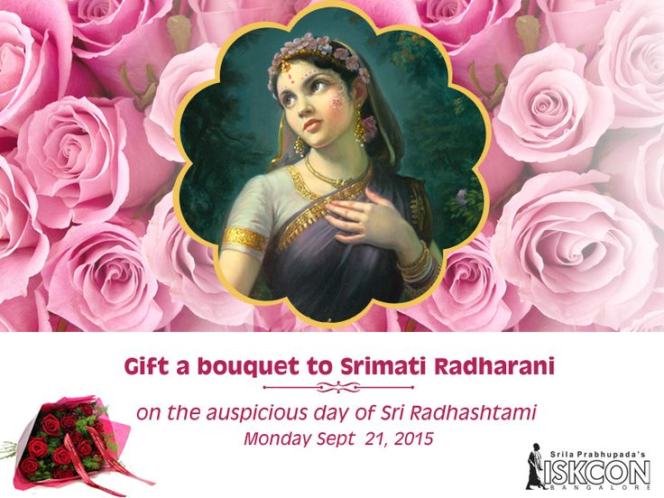 Today is last day to avail this wonderful opportunity of gifting a bouquet to Srimati Radharani on the auspicious day of Sri Radhashtami Monday Sept 21, 2015. Click here to book your seva: https://goo.gl/8zRfC3