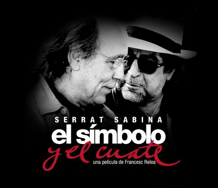 SERRAT SABINA: El símbolo y el cuate.  Una película de Francesc Relea